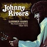 Summer Rains: The Essential Rivers 1964-1975