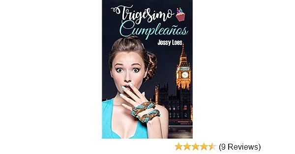 Trigésimo cumpleaños (Spanish Edition) See more