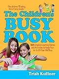 The Children's Busy Book, Trish Kuffner, 0743223446