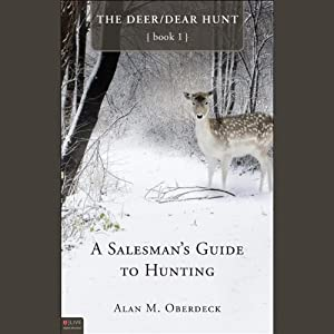 A Salesman's Guide to Hunting Audiobook