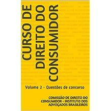 Curso de Direito do Consumidor: Volume 2 - Questões de concurso (Portuguese Edition)