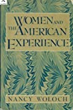 Women and the American Experience, Woloch, Nancy, 039432319X