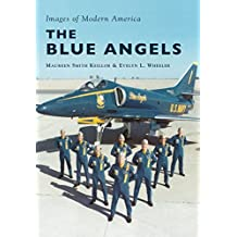 The Blue Angels (Images of Modern America)