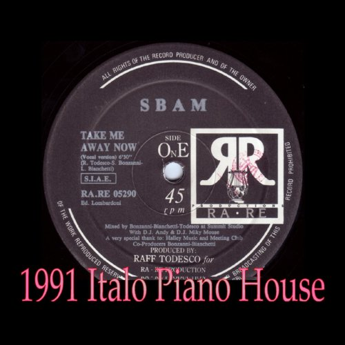 Take me away now 1991 italo piano house by sbam on for 1991 house music