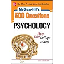 McGraw-Hill's 500 Psychology Questions: Ace Your College Exams (McGraw-Hill's 500 Questions)