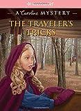 The Traveler's Tricks: A Caroline Mystery (American Girl Beforever Mysteries)