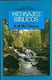 Mensajes Biblicos, Robert M. McCheyne, 085151541X