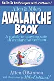 Allen and Mike's Avalanche Safety Book, Mike Clelland and Allen O'Bannon, 0762779993