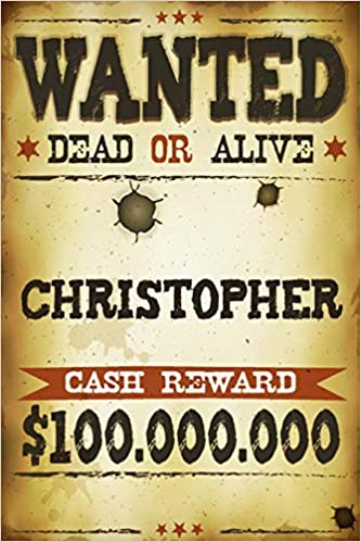 amazon christopher wanted dead or alive cash reward 100 000 000