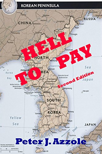 Hell To Pay: A Korean Conflict Novel: A Navy Pilot's Life-changing ()