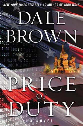 Price of Duty: A Novel (Patrick McLanahan) by [Brown, Dale]
