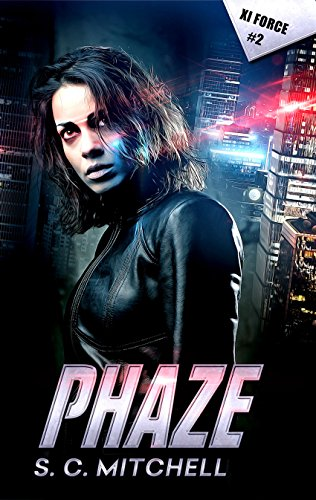 Phaze (Xi Force Book 2)