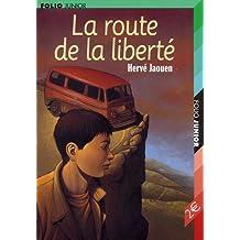 ROUTE DE LA LIBERTÉ (LA)
