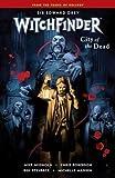Witchfinder Volume 4: City of the Dead