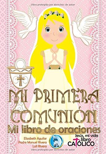 Mi Primera Comunión. Mi libro de oraciones