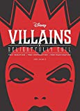 Product picture for Disney Villains: Delightfully Evil: The Creation • The Inspiration • The Fascination (Disney Editions Deluxe) by Jen Darcy