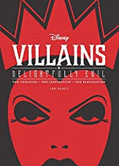Disney Villains: Delightfully Evil is a comprehensive catalog showcasing cruel-intentioned characters from the past eight decades of Disney and Pixar films. Each villain is profiled in detail, including information on the animators, directors...