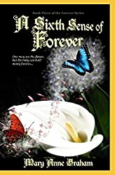 A Sixth Sense of Forever: Book Three of the Forever Series