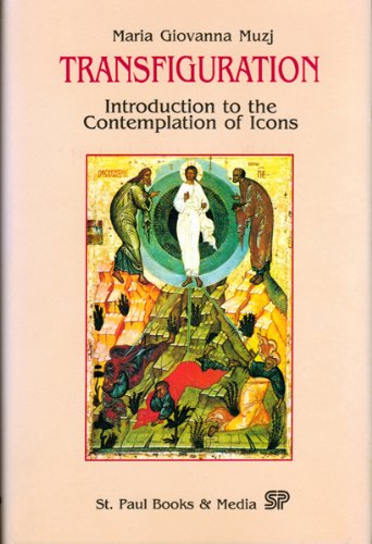 Transfiguration  Introduction To The Contemplation Of Icons