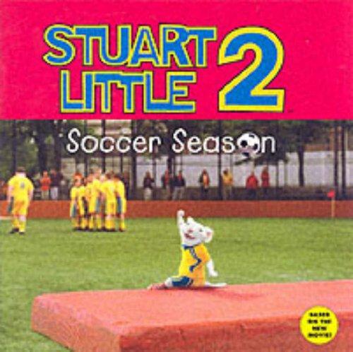 Stuart Little 2: Soccer Season by HarperFestival