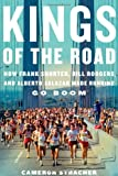 Kings of the Road, Cameron Stracher, 054777396X