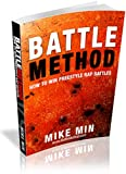 Battle Method - How to Win Freestyle Rap Battles