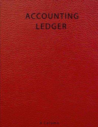 Accounting Ledger 4 Column: Bookkeeping Record Book, Account Ledger Book, Accounting Journal Entry Book,Ledger Notebook Business, Home, Office, University (4 Column Ledger)