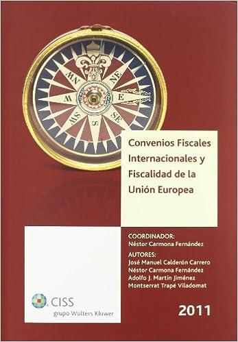 Convenios fiscales internacionales y fiscalidad de la Unión