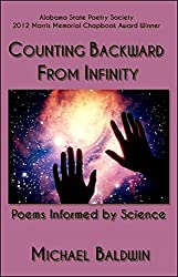 Counting Backward from Infinity: Poems Informed by Science