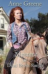 Mystery at Dead Broke Ranch (Texas Rangers, Men Who Wear the Star) (Volume 2)