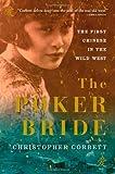 The Poker Bride, Christopher Corbett, 0802119093