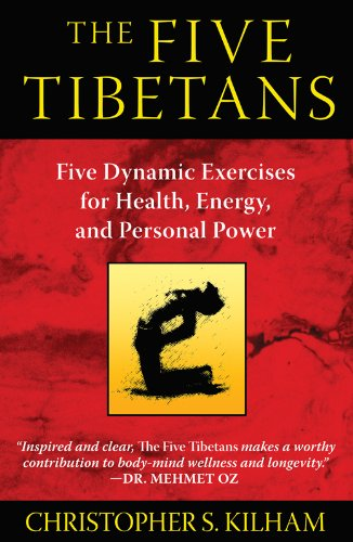 the-five-tibetans-five-dynamic-exercises-for-health-energy-and-personal-power