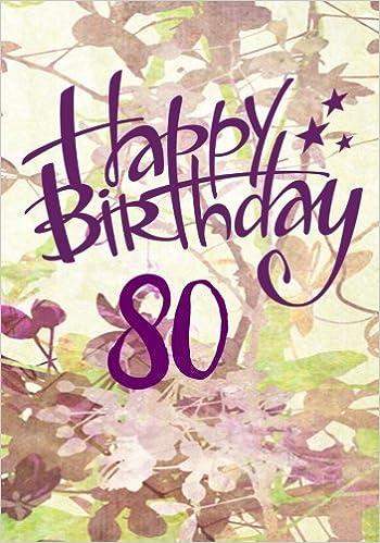 Happy Birthday 80 Keepsake Journal Notebook For Best Wishes Messages Doodling V80 Paperback June 7 2017