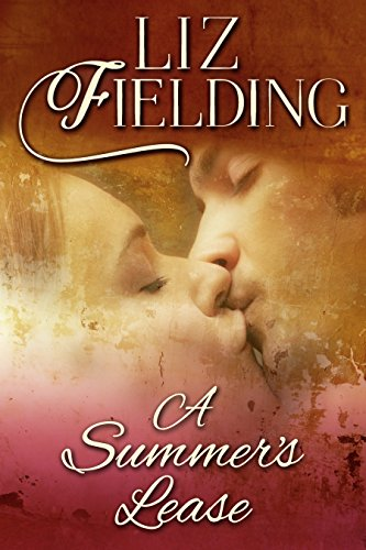 A Summer's Lease by Liz Fielding