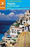 The Rough Guide to Naples and the Amalfi Coast, Martin Dunford and Rough Guides Staff, 1405389842