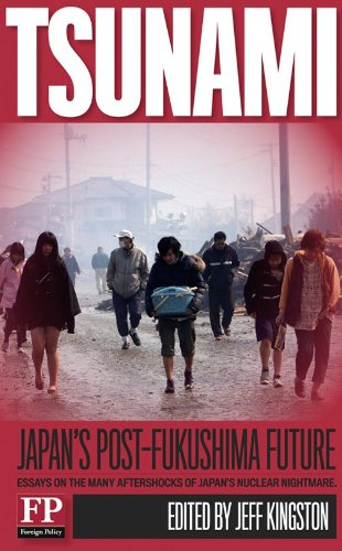 Tsunami: Japan's Post-Fukushima Future