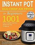 Instant Pot Duo Crisp Air Fryer Cookbook for