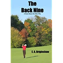 The Back Nine: A Novel About Life After Fifty