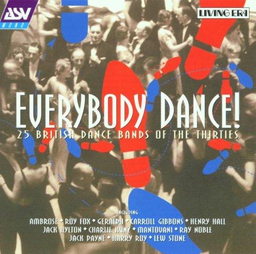 Everybody Dance: 25 British Dance Bands of the Thirties by Asv Living Era
