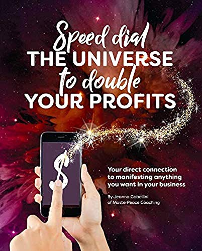 Speed Dial the Universe to Double Your Profits