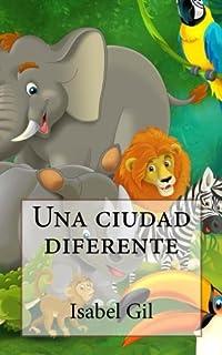 Una ciudad diferente (Spanish Edition)