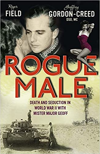 Book Rogue Male: Death and Seduction in World War II with Mister Major Geoff