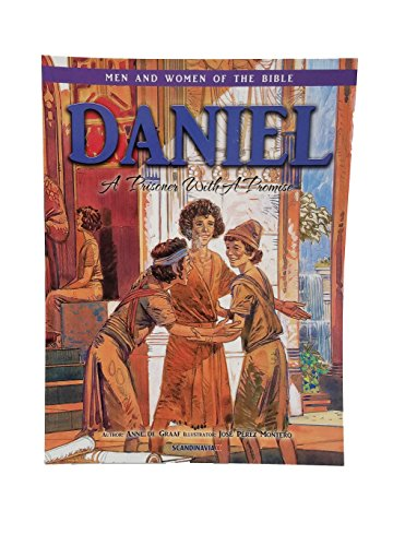 Daniel: -Men and Women in the Bible Series-Bravery-Faith-Obedience-Forgiveness-Friendship-Loyalty-Perseverance-Lion- Kids Bible ... Cover (Men & Women of the Bible - Revised)