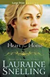 A Heart for Home, Lauraine Snelling, 0764208187