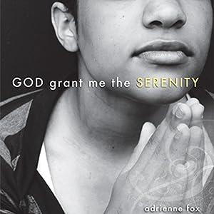God Grant Me the Serenity Audiobook