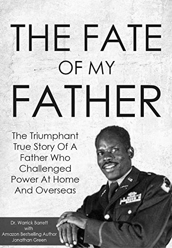 Search : The Fate Of My Father: The Triumphant True Story Of A Father Who Challenged Power At Home And Overseas