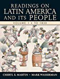 readings on latin america - Readings on Latin America and its People, Volume 1 (To 1830)