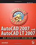 AutoCAD 2007 and AutoCAD LT 2007: No ExperienceRequired