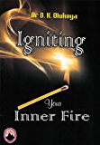 Igniting your Inner Fire