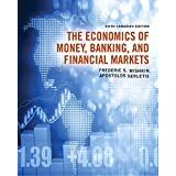 The Economics of Money, Banking and Financial Markets, Sixth Canadian Edition Plus MyEconLab with Pearson eText -- Access Card Package (6th Edition)